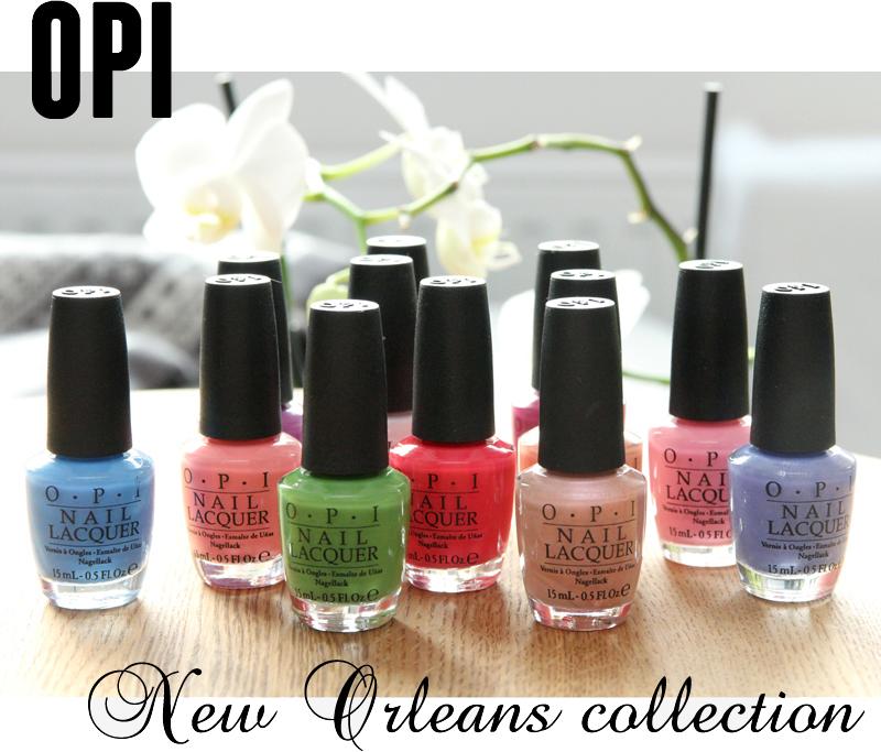 Едем в Новый Орлеан: весенне-летняя коллекция лаков для ногтей New Orleans от OPI